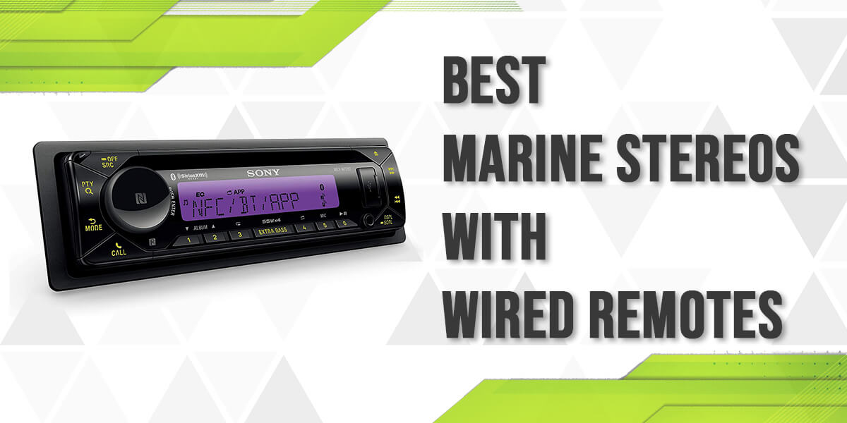 6 Best Marine Stereos With Wired Remotes - Loud Beats