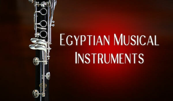 10 Popular Egyptian Musical Instruments That Originated in Ancient Egypt